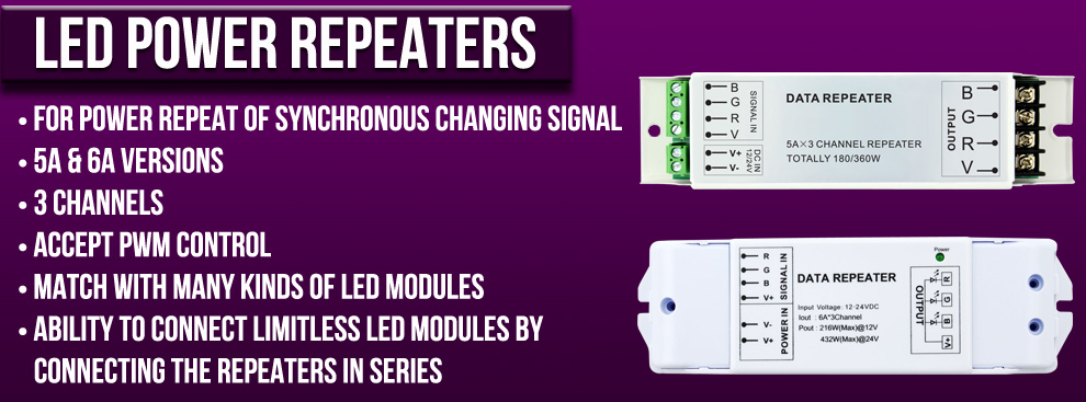 LED Power Repeaters Version 3
